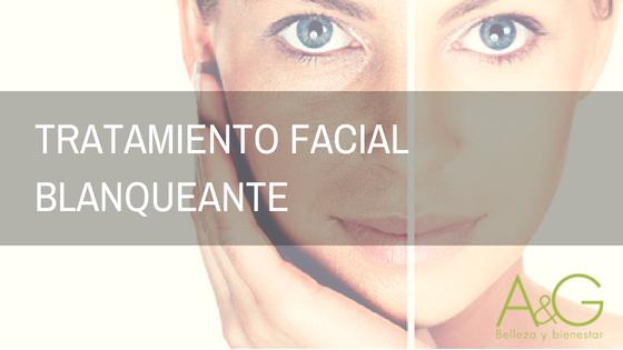 Tratamiento Facial Blanqueante