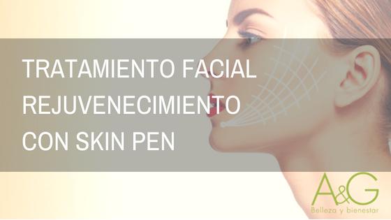 Tratamiento facial rejuvecimiento con skin pen Murcia