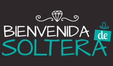 Bienvenida de Soltera